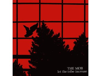 Mob, The - Let The Tribe Increase - LP