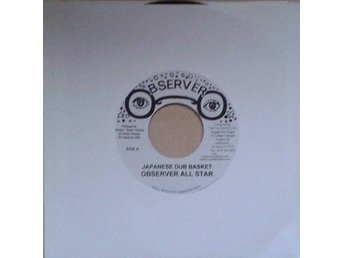Observer All Star title* Japanese Dub Basket / Observer Punchin' Dub* Jam  7""