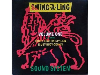 Swing-A-Ling Sound System title* Volume One* Hip Hop, Reggae LP, Swe
