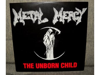 METAL MERCY - THE UNBORN CHILD - RARITET -1989- FINT SKICK- VG+