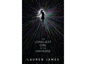 The Loneliest Girl In The Universe (Bok)