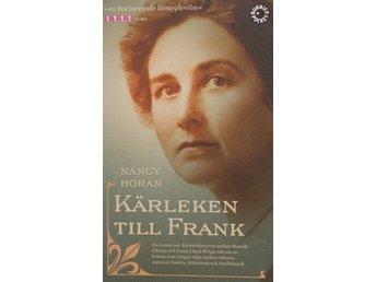 Kärleken till Frank, Nancy Horan (Pocket) - Knäred - Kärleken till Frank, Nancy Horan (Pocket) - Knäred