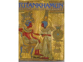 Tutankhamun - is tomb and its tresures