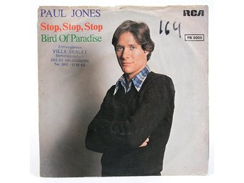 Paul Jones - Stop, Stop, Stop / Bird Of Paradise PB 5005 Singel 1977