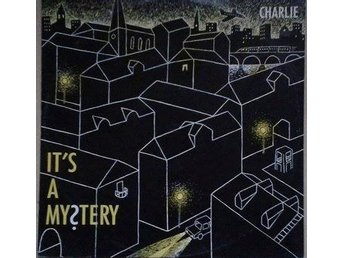 Charlie title* It's A Mystery* Euro House Swe 12""