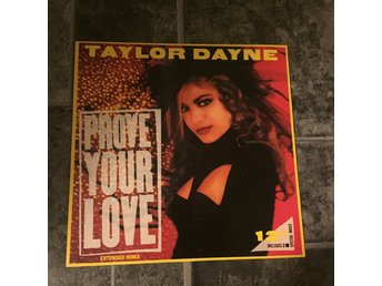 "TAYLOR DAYNE - PROVE YOUR LOVE. (MVG 12"")"