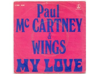 "PAUL McCARTNEY - My Love  7""  Singel  Belgien  Beatles"
