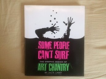 Some people can´t surf. Art Chantry