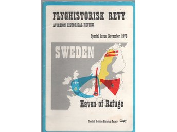 Flyghistorisk revy 1976 - Sweden - Haven of refuge