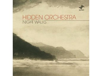 Hidden Orchestra - Night Walks - Helsingborg - Hidden Orchestra - Night Walks - Helsingborg