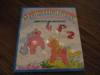 MY LITTLE PONY  DEN STULNA SKUGGAN
