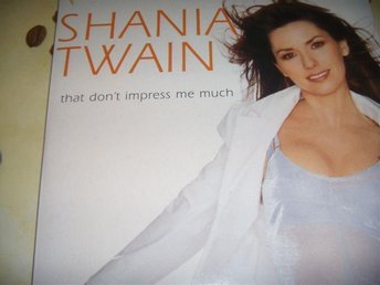 SHANIA TWAIN - THAT DON'T IMPRESS ME MUCH - CD