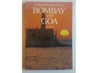 Bombay and Goa - Collins Illustrated Guide