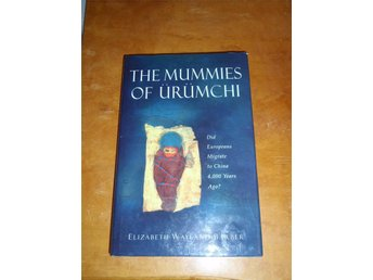 Elizabeth Wayland Barber - The mummies of urumchi