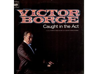 Victor Borge. Caught in the Act.