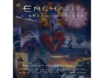 Enchant: A dream imagined 1993-2014 (10 CD)