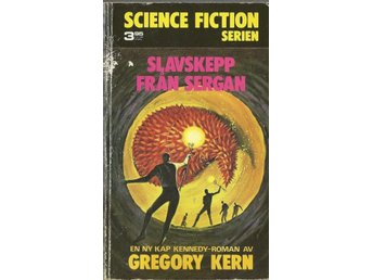 Slavskepp från Sergan - Kern - Science Fiction Serien Nr. 7