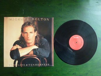 MICHAEL BOLTON, TIME, LOVE & TENDERNESS, NOW THAT I FOUND YOU, LP, LP-SKIVA
