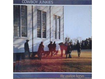 Cowboy Junkies titel* The Caution Horses* Rock, Folk Rock LP - Hägersten - Cowboy Junkies titel* The Caution Horses* Rock, Folk Rock LP - Hägersten