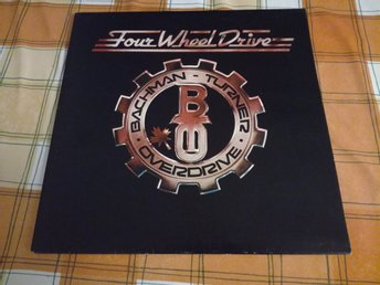 Bachman-Turner Overdrive - Four wheel drive  LP!