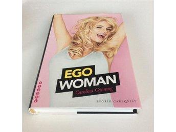 "Carolina Gynning inbunden bok ""Ego Woman"" - örebro - Carolina Gynning inbunden bok ""Ego Woman"" - örebro"