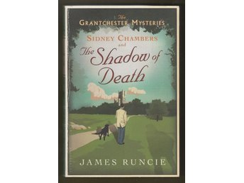 Runcie, James: Sidney Chambers and The Shadow of Death.