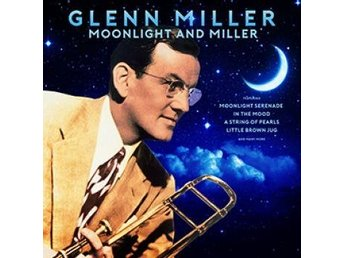 Miller Glenn: Moonlight And Miller (2 Vinyl LP)