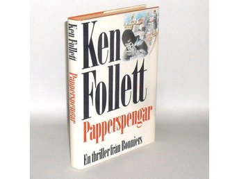Papperspengar : [en thriller] : Follett Ken