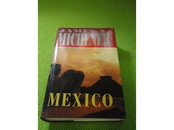 James A Michener - Mexico