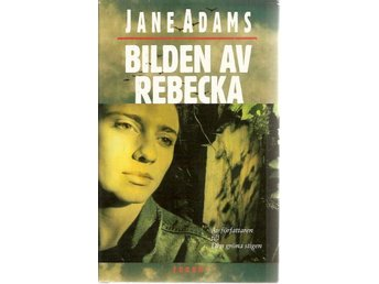 Jane Adams: Bilden av Rebecka.