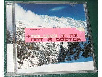 Moloko -- I Am Not A Doctor -- 1998 -- CD