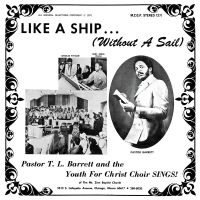 Pastor T.l. Barrett And The Youth F: Like A Ship (Vinyl LP)