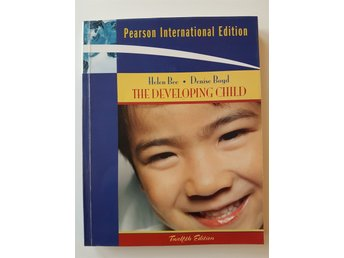 Helen Bee m fl: The Developing Child. Utvecklingspsykologi.