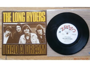 Long Ryders-I Had A Dream/Too Close To The Light