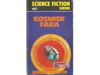 Kosmisk fara - Hamilton - Science Fiction Serien Nr. 18