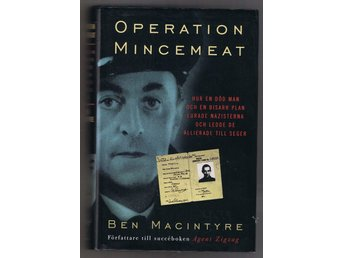 Ben MacIntyre: Operation Mincemeat - 1:a upplagan!