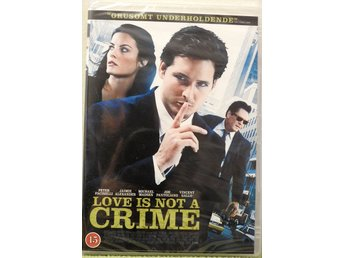 Love is not a crime DVD Inplastad Peter Facinelli Jaimie Alexander