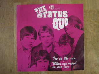 "The Status Quo-Ice In Sun/ When My Mind Is Not Alive  (Singel ""7"")"