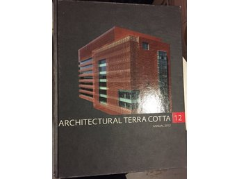 Architectural Terra Cotta Annual 2012