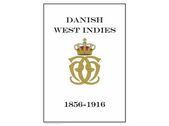 DANMARK DANISH WEST INDIES 1856-1916 PDF STAMP ALBUM PAGES INGA FRIMÄRKEN!!