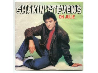 "Shakin Stevens -Oh Julie/Im knockin 7"" Epic Holland 1981"