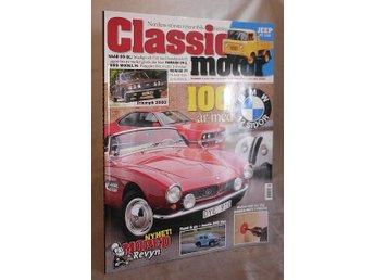 Classic Motor nr 5 / 2016 . BMW 12 sidor, Austin A40 , Saab 99 GL - Mora - Classic Motor nr 5 / 2016 . BMW 12 sidor, Austin A40 , Saab 99 GL - Mora