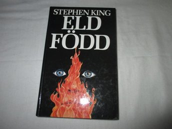 Stephen King - Eldfödd