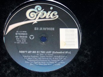 "SHAWNEE - DON´T LET ME BE THE LAST 12"" 1987 EXTE"