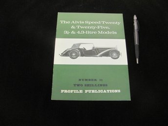 The Alvis Speed Twenty & Twenty-Five... (#11 Profile Publ.)