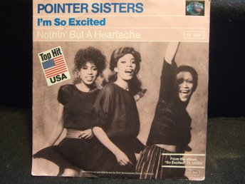 45 - POINTER SISTERS. I´m so Excited/Nothin´but a Heartache. 1982