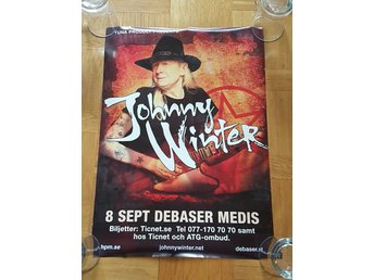 KONSERTAFFISCH - JOHNNY WINTER, 8 SEPTEMBER 2011 - Ok Skick!