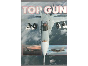 Top gun - The ultimate in airborne action