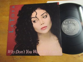 "La Toya ""Why Don't You Want My Love"""