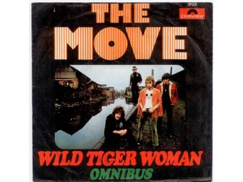 "THE MOVE - Wild Tiger Woman  7"" Singel  Tyskland"